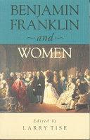 Benjamin Franklin and Women