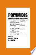 """Polyimides: Fundamentals and Applications"" by Malay Ghosh"