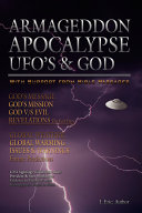 Armageddon Apocalypse UFO's and GOD