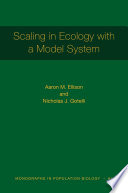 Scaling in Ecology with a Model System [MPB 64]