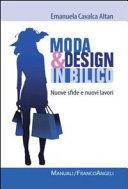 Moda e design in bilico. Nuove sfide e nuovi lavori