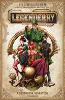 Legenderry  A Steampunk Adventure Vol  1