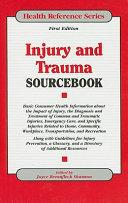 Injury and Trauma Sourcebook