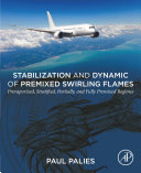 Stabilization and Dynamic of Premixed Swirling Flames