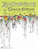 Zenspirations Dangle Designs