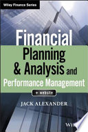 """Financial Planning & Analysis and Performance Management"" by Jack Alexander"