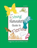 The Young Naturalist s Guide to Florida