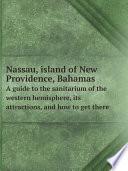 Nassau Island Of New Providence Bahamas Book PDF