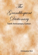 The Grandiloquent Dictionary   Tenth Anniversary Edition