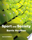 """Sport and Society: A Student Introduction"" by Barrie Houlihan"