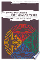 David Mitchell S Post Secular World