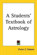 A Students  Textbook of Astrology
