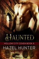 Haunted  Book Four of the Hollow City Coven Series