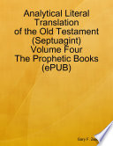 Analytical Literal Translation Of The Old Testament Septuagint Volume Four The Prophetic Books Epub