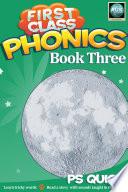 First Class Phonics   Book 3