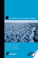 Dynamics of Estuarine Muds