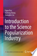 Introduction to the Science Popularization Industry