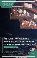 Histories of Medicine and Healing in the Indian Ocean World, Volume Two Pdf/ePub eBook