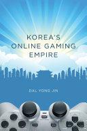 Korea s Online Gaming Empire