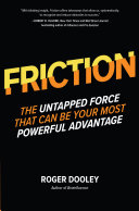 FRICTION—The Untapped Force That Can Be Your Most Powerful Advantage [Pdf/ePub] eBook