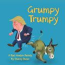 Grumpy Trumpy
