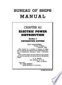 Bureau of Ships Manual: Electric powder distribution. section I. Distribution systems (1948, 1952, sec.2 (1954)
