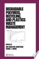 Degradable Polymers  Recycling  and Plastics Waste Management