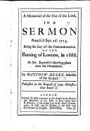 A memorial of the Fire of the Lord, in a sermon [on Numb. xi. 3] preach'd ... the day of the Commemoration of the burning of London, in 1666, etc