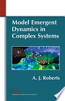 Model Emergent Dynamics in Complex Systems Book