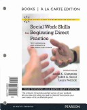 Social Work Skills for Beginning Direct Practice Book