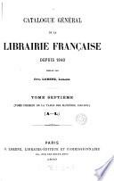 Catalogue général de la librairie française: 1840-1875. Table des matières