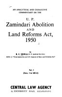 An Analytical And Exhaustive Commentary On The U P Zamindari Abolition And Land Reforms Act 1950