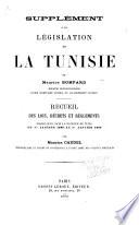 Supplément à la législation de la Tunisie de Maurice Bompard
