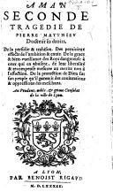 Aman, seconde tragedie de Pierre Matthieu [in five acts and in verse]. ebook