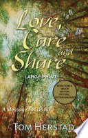 Love  Care and Share  LARGE PRINT Edition