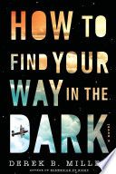 How to Find Your Way in the Dark Book PDF