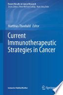 Current Immunotherapeutic Strategies in Cancer Book