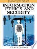 """Encyclopedia of Information Ethics and Security"" by Quigley, Marian"