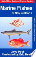 Marine Fishes of New Zealand: Deeper coastal and ocean waters
