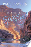 The River Of Your Spiritual Life