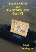 The Ransom and The Syndicate Part VI