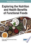 Exploring the Nutrition and Health Benefits of Functional Foods