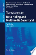 Transactions on Data Hiding and Multimedia Security VI Book