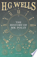 The History of Mr. Polly Read Online
