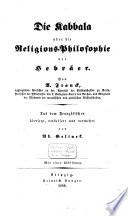 Die Kabbala oder Die Religionsphilosophie der Hebräer