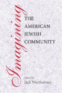 Imagining the American Jewish Community