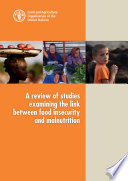 A review of studies examining the link between food insecurity and malnutrition