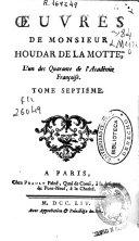 Oeuvres de Monsieur Houdar de la Motte ...