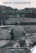 In Churchill S Shadow