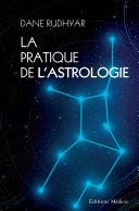 La pratique de l'astrologie